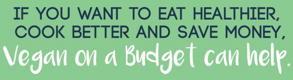 "Looking for healthy, budget-friendly meals? ""Vegan on a Budget"" contains 20+ vegan meals, snacks & desserts for $3 or less per serving. It also includes money-saving tips, a two-week meal plan and grocery lists!"