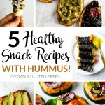 5 Healthy Snack Recipes with Hummus