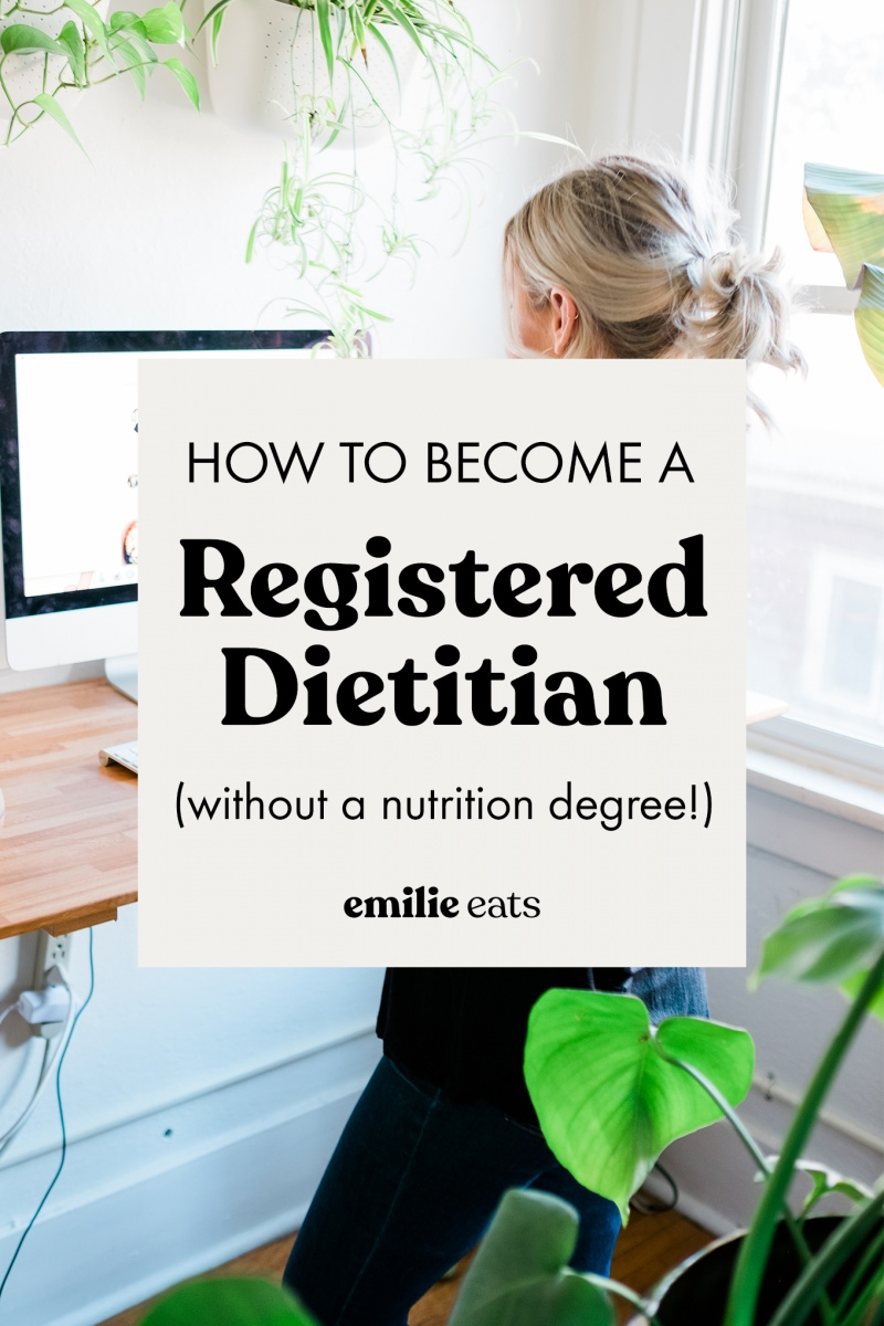 How To Become A Registered Dietitian Without A Nutrition