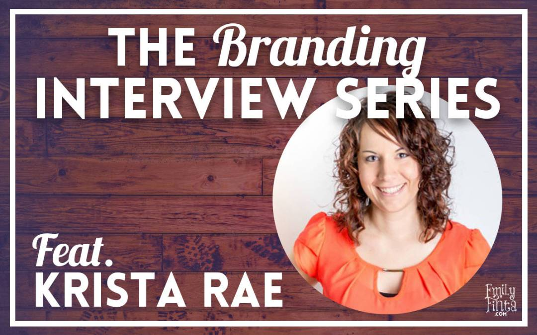 Branding Interview: Krista Rae