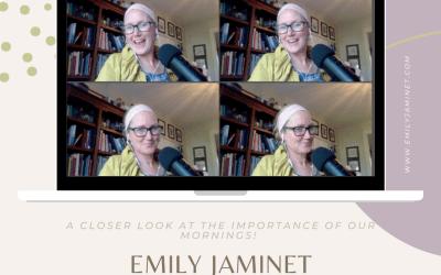Emily Jaminet Podcast: Mornings Matter