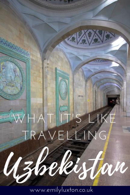 Travelling Uzbekistan - A Glimpse of Central Asia