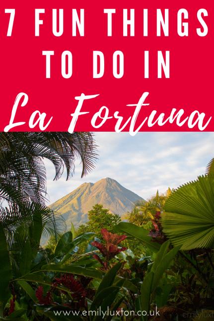 7 Fun Things to do in La Fortuna Costa Rica
