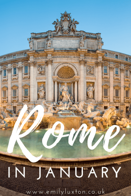 Rome in January - Everything you Need to Know
