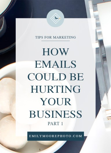How Emails Could Be Hurting Your Business (Part 1) | Emily Moore | Private Photo Editor | Today's post is Part 1 of a 3-part series discussing three major areas in emailing that is becoming a huge problem in our industry. In this post, I'm talking about how the way you are writing emails could be hurting your business.
