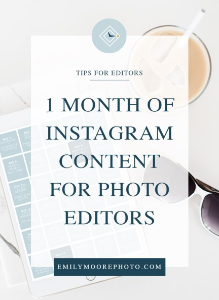 1 Month of Instagram Content for Photo Editors | Emily Moore