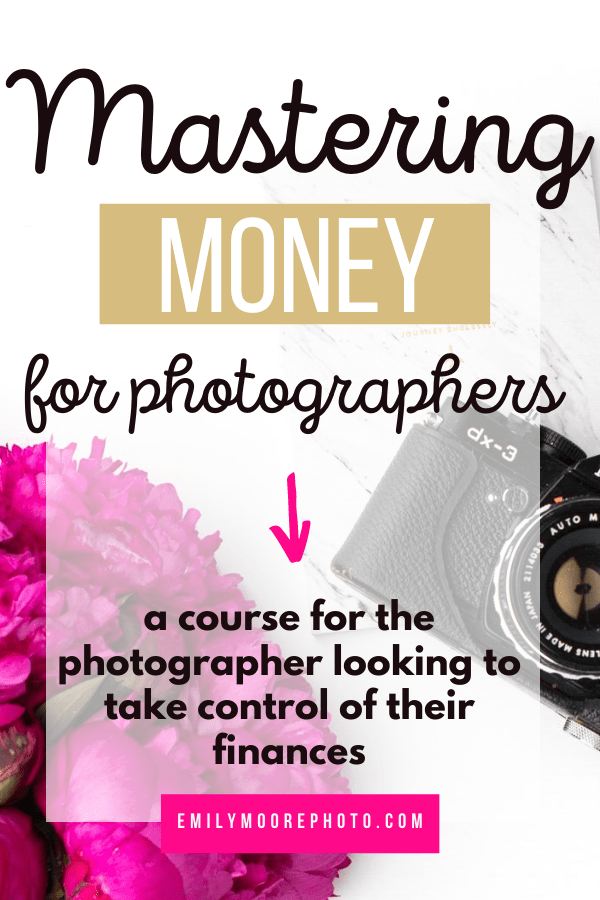 Mastering Money for Photographers | Emily Moore | Boutique Photo Editing | Ditch the overwhelm, get your business' finances organized by taking the Mastering Money for Photographers course by Kevyn Dixon. #finances #money #smallbusiness #smallbusinessfinances #photography #photographybusiness