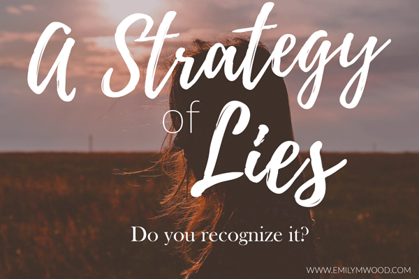 A Strategy of Lies