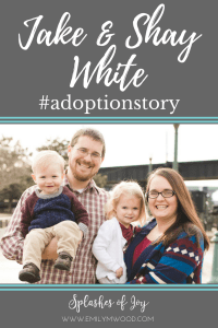 In this #adoptionstory, Shay White answers questions about her adoption journey.