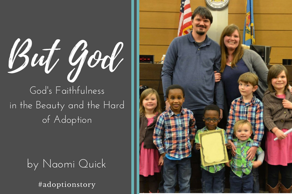 But God by Naomi Quick | #adoptionstory