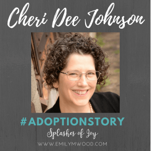 In this honest #adoptionstory, Cheri Dee Johnson shares the importance of a support system. #adoption #nationaladoptionmonth
