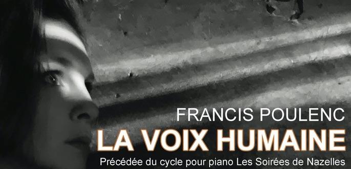 Concert / Opéra : La Voix Humaine