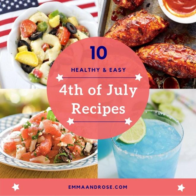 10 Healthy and Easy 4th of July Recipes