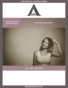 Day 3 Figuring out your Divorce Finances Challenge