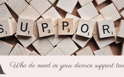 Who do you need in your divorce support team?