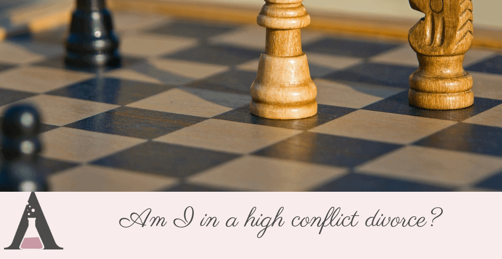 Am I in a high conflict divorce?