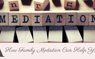 How Family Mediation Can Help You