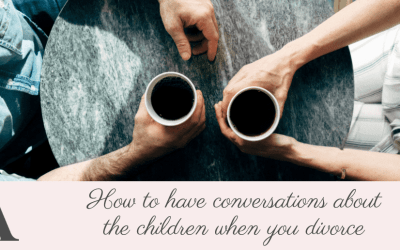 How to have conversations about the children when you divorce
