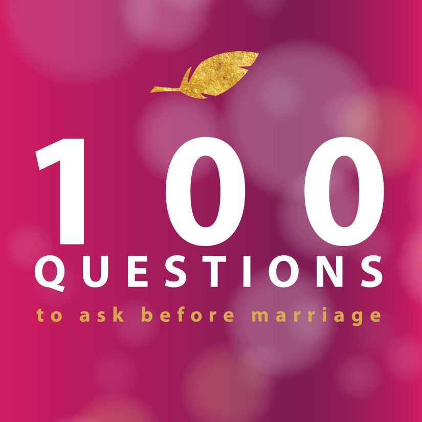100 questions you should ask before marriage