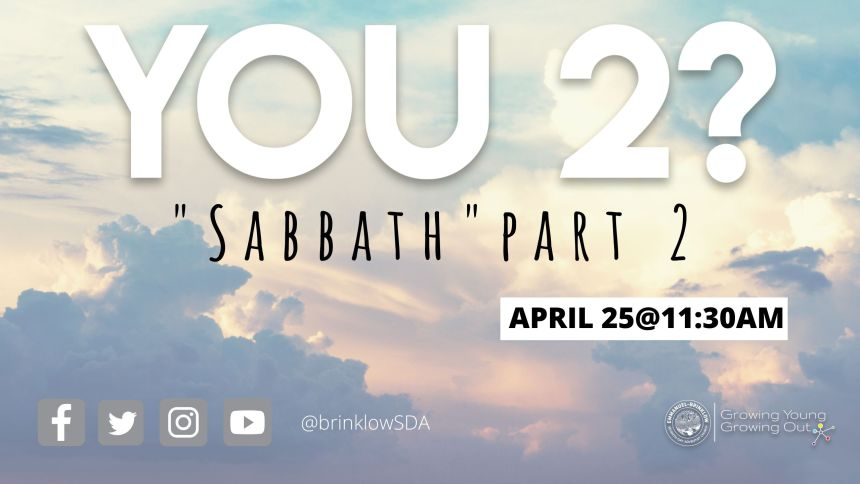 YOU 2? Sabbath, PART 2