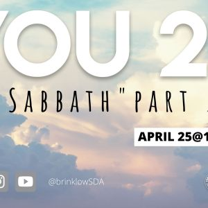 YOU 2? Sabbath, PART 2
