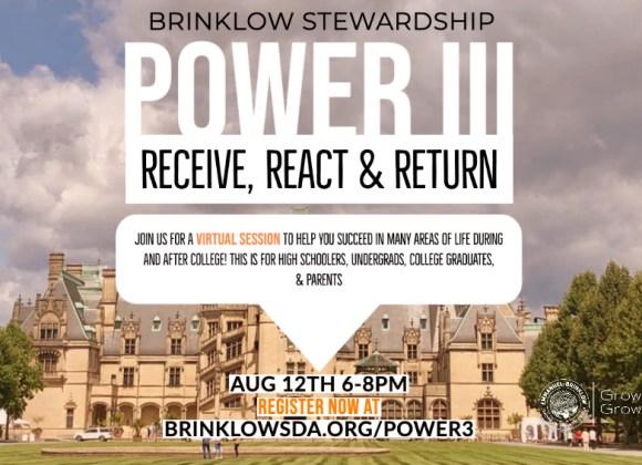 POWER 3 : RECEIVE, REACT, RETURN : BRINKLOW STEWARDSHIP
