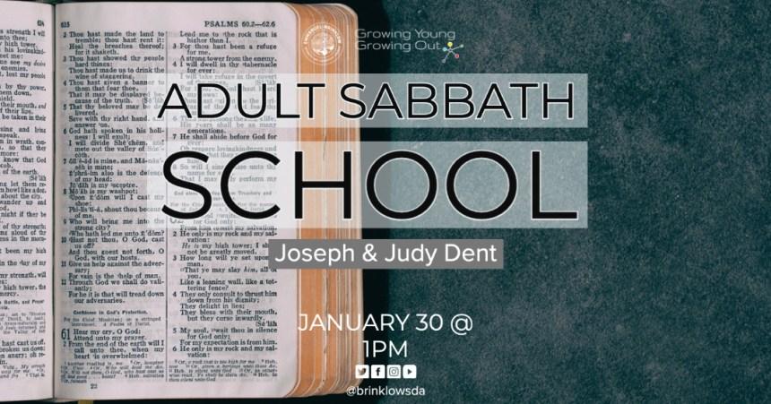 ADULT SABBATH SCHOOL Jan 30