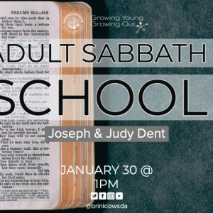 ADULT SABBATH SCHOOL Jan 30