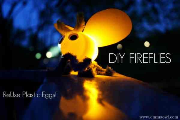DIY Firefly Childrens craft reusing plastic easter eggs