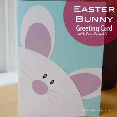 Easter Bunny Greeting Card - with Free Printable