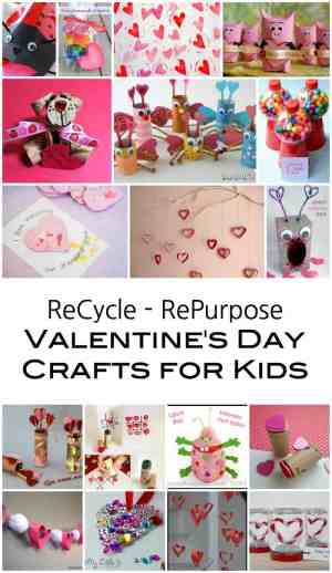 ReCycle and RePurpose - Valentines Day Craft Project Ideas for Kids