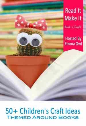 50+ Childrens Craft Ideas themed around books