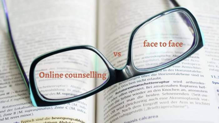 Online counselling vs face-to-face