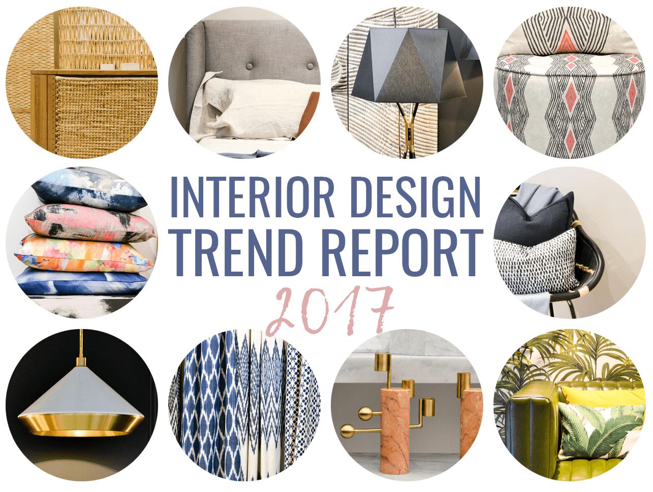 So Hot Right Now: 2017 Interior Design Trends Report