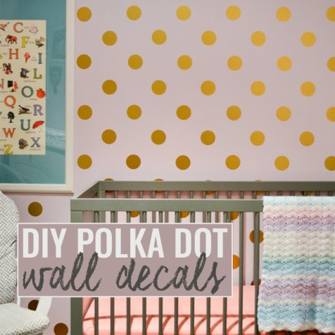 Polka Dot Wall Decals DIY tutorial