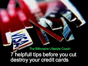 7 Helpful Tips Before You Destroy Your Credit Cards