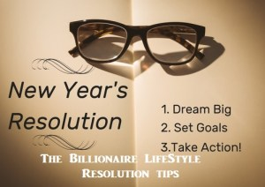The Billionaire LifeStyle Resolution Tips 2017