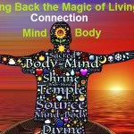 11 Ways Bring Magic To Your Life Mind Body Connection