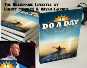Life Change – Do A Day -Bryan Falchuk