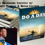 Life Change – Do A Day -Bryan Falchuk