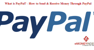 What is Paypal - How to Send and Receive Money Through Paypal