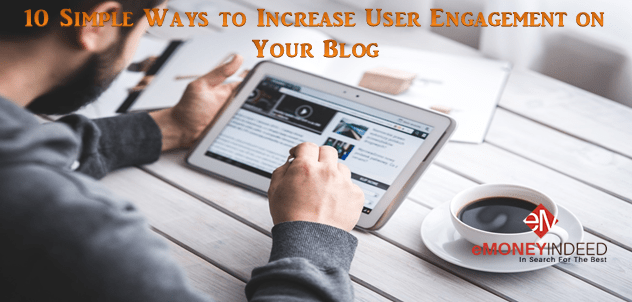 Ways to Increase User Engagement on Your Blog