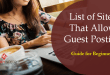 List of Sites That Allow Guest Posting – Guide for Beginners
