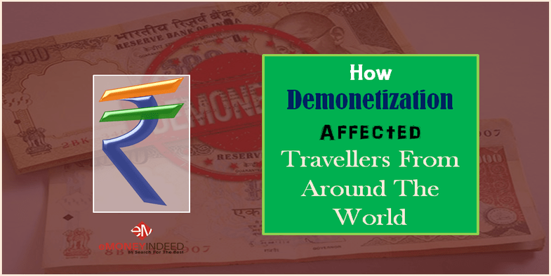 How Demonetization Affected Travelers From Around The World