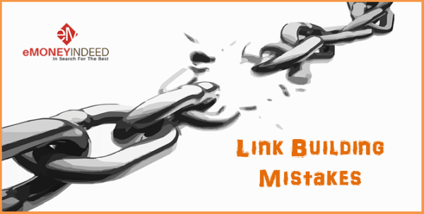 Link Building Mistakes That Can Cost You Heavily