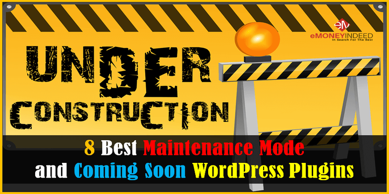 8 Best Maintenance Mode and Coming Soon WordPress Plugins