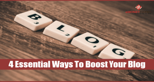 4 Essential Ways To Boost Your Blog