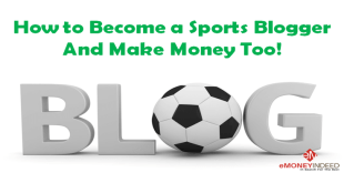 How to Become a Sports Blogger And Make Money Too