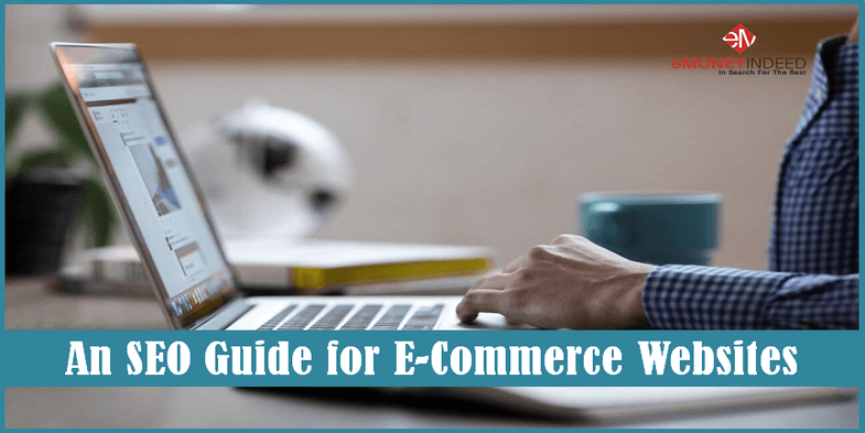 An SEO Guide for E-Commerce Websites
