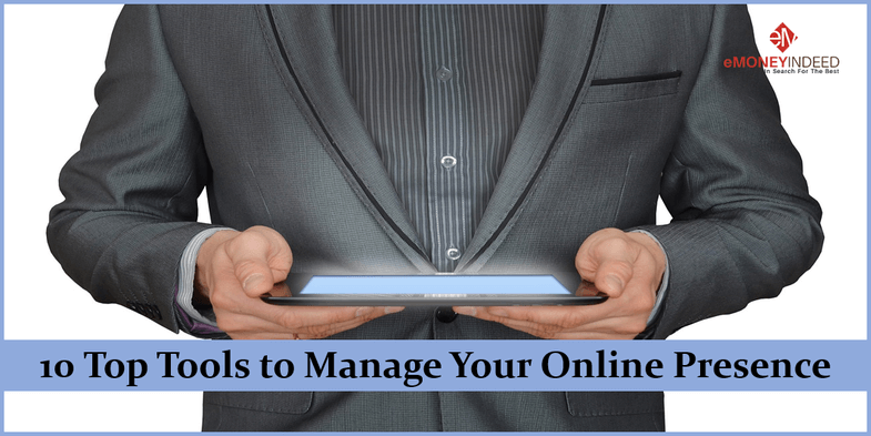 10 Top Tools to Manage Your Online Presence